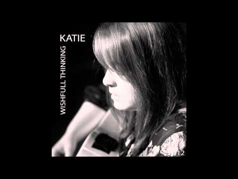 Katy Emma - Wishful Thinking (MUCH BETTER QUALITY)