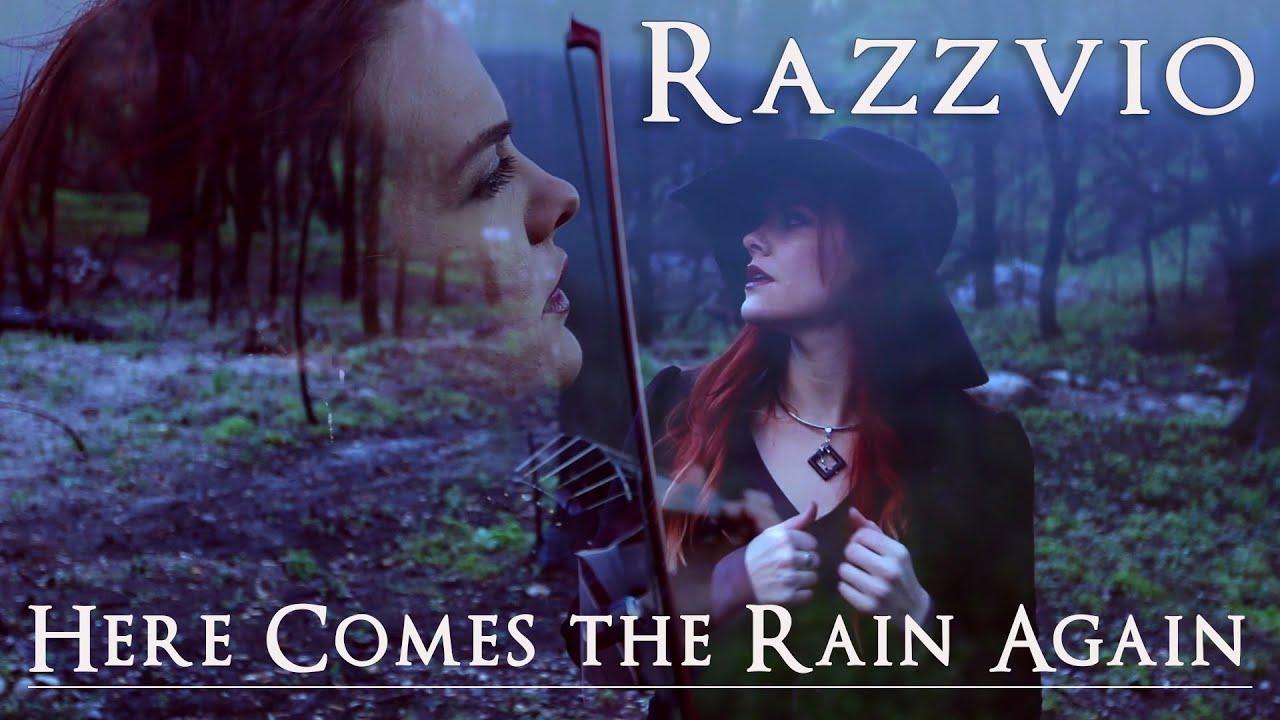 """Here Comes The Rain Again""  - Razzvio"