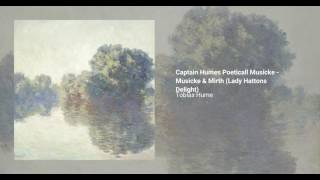 Captain Humes Poeticall Musicke