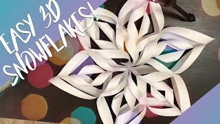 How to: Make Easy 3D Paper Snowflakes!