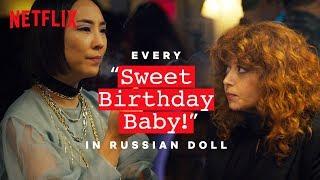 Russian Doll   Every Sweet Birthday Baby   Netflix