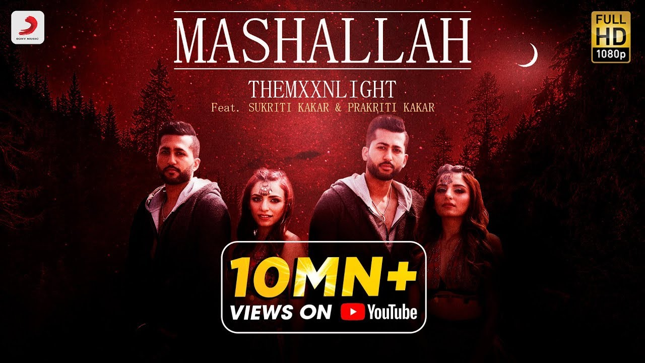 माशाल्लाह Mashallah Lyrics in Hindi - THEMXXNLIGHT, Sukriti Kakar, Prakriti Kakar