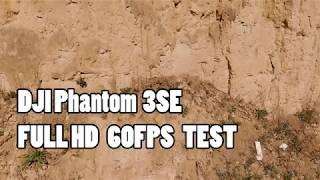 FULLHD 60fps DJI Phantom 3SE test