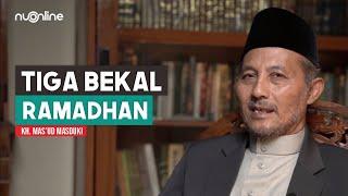 Tiga Bekal Penting Ramadhan