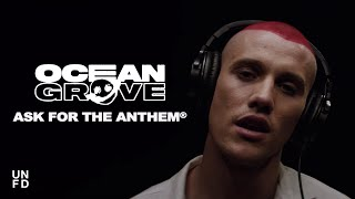 Ocean Grove Ask For The Anthem