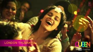 London Thumakda - Full Song Audio - Queen