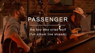 Gambar cover Passenger | The Boy Who Cried Wolf (New Album Live Stream)