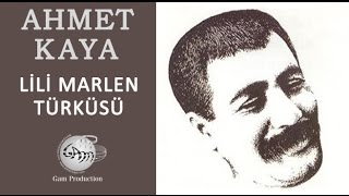 Lili Marlen Türküsü (Ahmet Kaya)