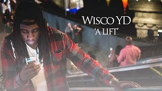Wisco Kidz  | YD - A Lift (Official Video) [Prod. 6ix]