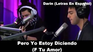 Darin - F Your Love (En Español)