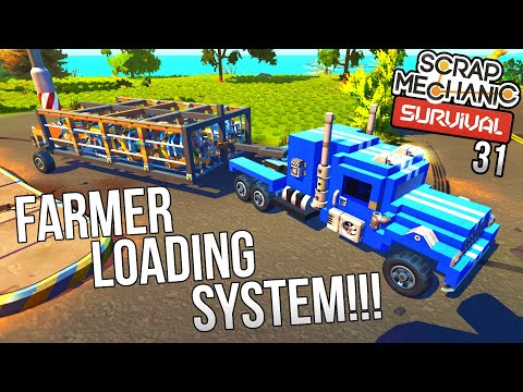 SEMI TRAILER FOR FARMERS!   Scrap Mechanic Survival Gameplay/Let's Play E31