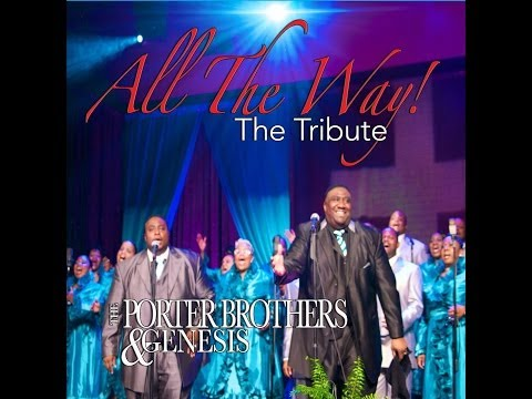 """The Porter Brothers & Genesis - """"All The Way:The Tribute"""""""