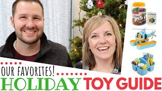 Holiday Toy Guide: Top Toy Ideas For Christmas (that DONT Annoy Us!!!)