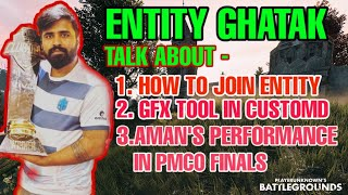 HOW TO JOIN ENTITY CLAN BY GHATAK || AMAN'S PERFORMANCE IN PMCO || IN HINDI