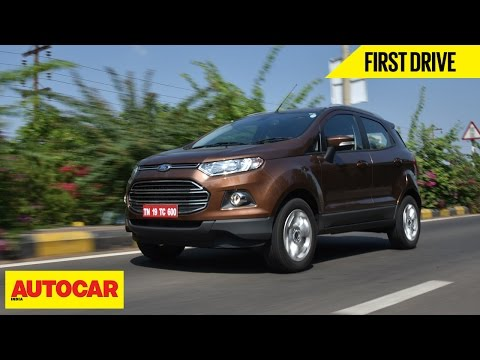2016 Ford EcoSport | First Drive | Autocar India
