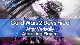 Guild Wars 2 Devs Fired After Verbally Attacking Players