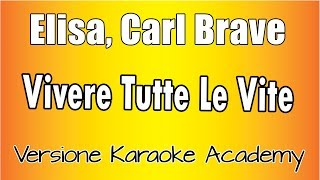 Karaoke Italiano     Elisa, Carl Brave   Vivere Tutte Le Vite