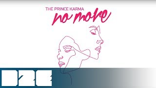 The Prince Karma   No More (Official Audio)