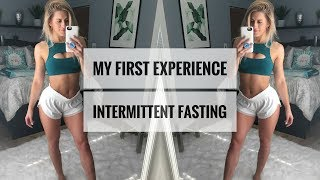 I Tried Intermittent Fasting For 1 Week