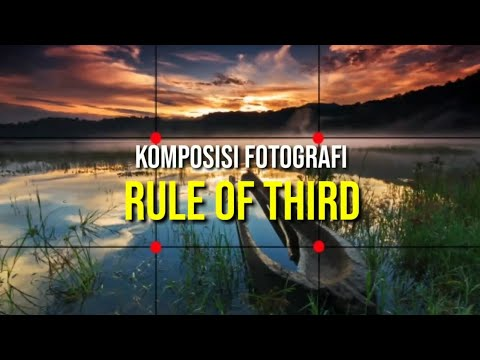 Komposisi fotografi R.O.T (Rule Of Third) @fahrulmoment