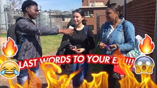 IF YOU HAD ONE LAST THING TO SAY TO YOUR EX!! | PUBLIC INTERVIEW