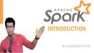 [HINDI] INTRODUCTION TO APACHE SPARK