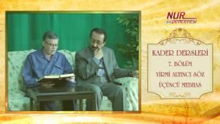 Prof. Dr. Alaaddin Başar - Kader Dersleri 7. Bölüm