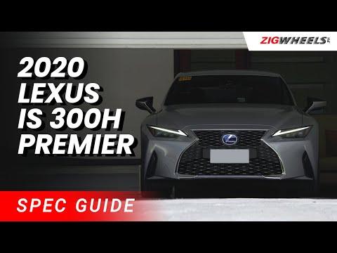 2020 Lexus IS 300h Premier Spec Guide | Zigwheels.Ph