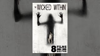 The 8 Films to Die For: Wicked Within