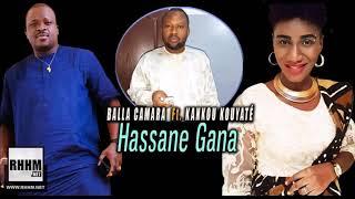 BALLA CAMARA Ft. KANKOU KOUYATÉ   HASSANE GANA (2019)