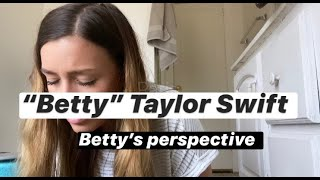 """Betty"" Taylor Swift (Betty's Perspective)"