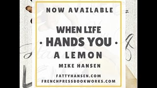 When Life Hands You a Lemon: Chapter 1