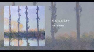 An die Musik, D. 547