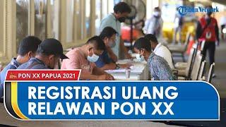 Registrasi Ulang untuk Relawan PON XX Papua, Libatkan Setidaknya 25 Ribu Orang