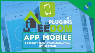 L'application mobile Jeedom (domotique maison)