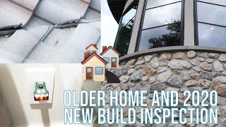 Older Home and 2020 New Build Inspection