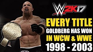 WWE 2K17: Every Title Goldberg Has Won In WCW & WWE (1998 - 2003)