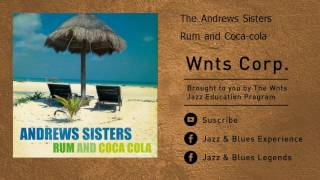 The Andrews Sisters - Rum and Coca-cola