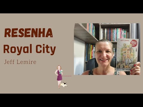 Resenha: Royal City - Jeff Lemire - Editora Intrínseca