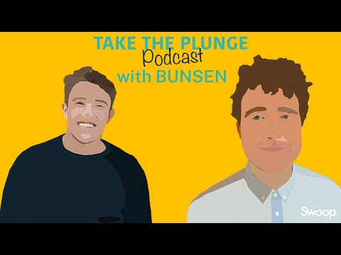 Bunsen - Finn Gleeson | Take The Plunge Podcast