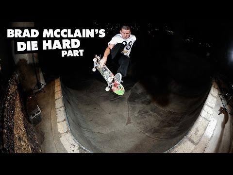Brad McClain's Die Hard Part