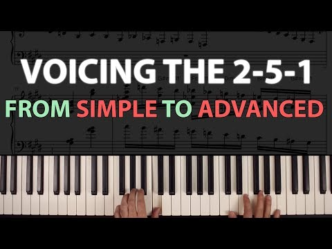 Voicing the 2-5-1: Twelve Examples, from SIMPLE to ADVANCED