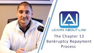 The Chapter 13 Repayment Process | Learn About Law