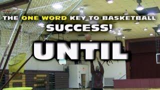 THE ONE WORD KEY TO BASKETBALL SUCCESS??? - COACH GODWIN EP: 55