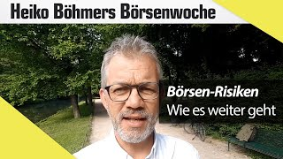 Böhmers Börsenwoche: Gute Stimmung trotz steigender Risiken - wie passt das zusammen