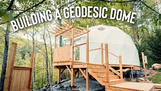 Building A Geodesic Dome! | Luxury Glamping Dome
