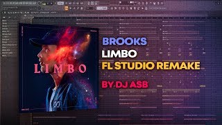 Brooks - Limbo [FL Studio Remake + FREE FLP]