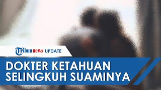 Dokter Puskesmas di Pasuruan Ketahuan Selingkuh oleh Suami, Terbongkar Lewat Chat via WhatsApp