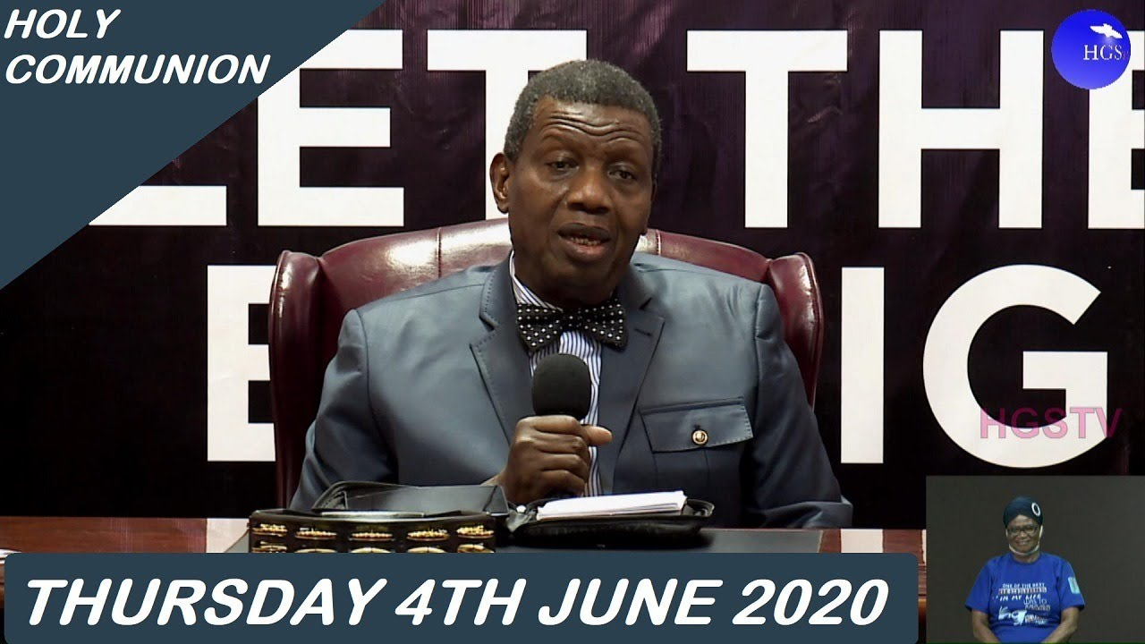 RCCG 4th June 2020 Holy Communion with Pastor E. A. Adeboye