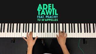 Adel Tawil Ft. Peachy   Tu M'appelles (Piano Cover)